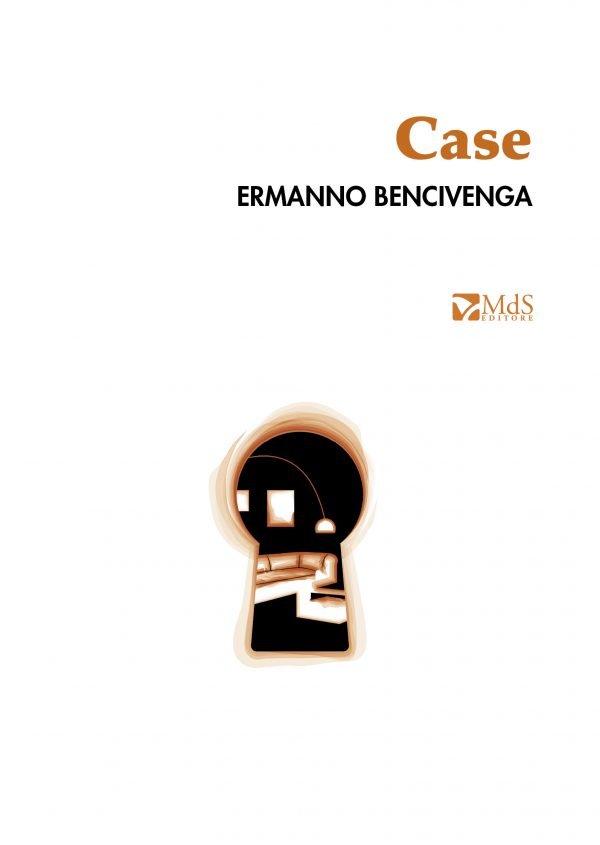 Case di Ermanno Bencivenga